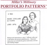 Miller's Millinery #9802 - 1855-1870 Basic Collars and Cuffs