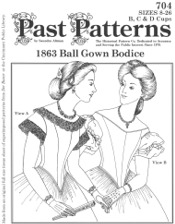 Past Patterns #704 - 1860's Ball Gown Bodice