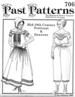 Past Patterns #706 - Mid 19th Cenury Drawers and Petticoat