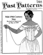 Past Patterns #708 - Mid 19th Century Stays