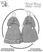 Tailor's Guide #327 - 1860-1870 Work Dress