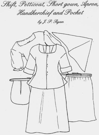 OLD TIME PATTERNS - JP Ryan #15 - 18th Century Basic Lady\'s Wardrobe